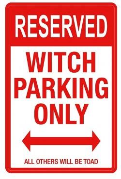 Знак «Парковка только для Ведьм» (Witch Parking)
